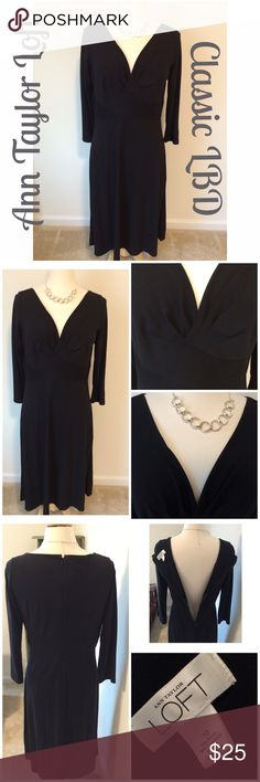 Ann Taylor Loft LBD Classic little black dress by Ann Taylor Loft with a sexy v in the front..EUC, no stains or tears...about 42 in length, sleeves measure about 20 in from shoulder seam, about 20 in flat at bust..necklace not included. ⚓️NO TRADES⚓️ LOFT Dresses