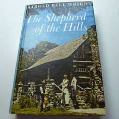 The Shepherd of the Hills Harold Bell by BonniesVintageAttic, $10.00