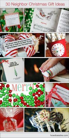 30 Neighbor Christmas Gift Ideas!