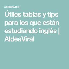 Útiles tablas y tips para los que están estudiando inglés | AldeaViral