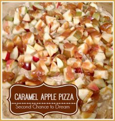 Second Chance to Dream: Caramel Apple Pizza