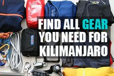 Kilimanjaro Kit List - The Complete Kilimanjaro Packing List