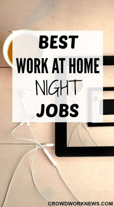 Here is a list of best work at home night jobs for all the night owls.