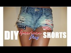 ▶ DIY American Flag Shorts - YouTube