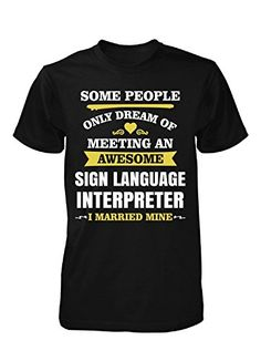 I Married An Awesome Sign Language Interpreter. Father's #birthdaygifts #birthdaytshirts #birthdaypresent #personalizedgifts #personalizedtshirts #gifts #tshirts #retirementgifts #anniversarygifts #christmasgifts #fathersdaygifts #mothersdaygifts #valentinesdaygifts #newyeargifts #christmastshirts #giftideas #uniquegifts #giftsfordad #giftsformom #giftsforboyfriend #giftsforgirlfriend #giftsforbrother #giftsforsister #giftsforuncle #giftsforaunt #giftsforhim #giftsforher #inkedcreatively