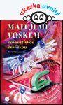 Malujeme voskem — Kielbusová Marie | Knihy GRADA.SK