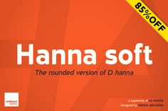 D hanna soft · 85% Off! by Without Foundry on @creativemarket