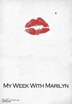 My Week with Marilyn. Not one member of the cast or crew can cooperate Colin Clark's story. While Michelle Williams was quite amazing,in the film adaption of this book - nothing else good came of this.