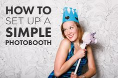 How to Set up a Photobooth