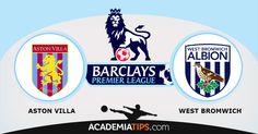 Prognóstico Aston Villa vs West Bromwich Albion: A Premier League não pára! Nesta terça inicia-se a 28ª jornada da competição. O Aston Villa e West Bromwich...  http://academiadetips.com/equipa/prognostico-aston-villa-vs-west-bromwich-albion/