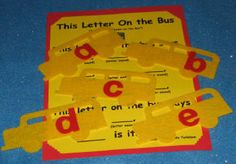 The Wheels on the Bus: Letter on the bus flannel board game (make this) September Preschool, Fall Preschool, Preschool Projects, Preschool Activities, Alphabet Art, Alphabet Activities, School Stuff, Back To School, Prek Literacy