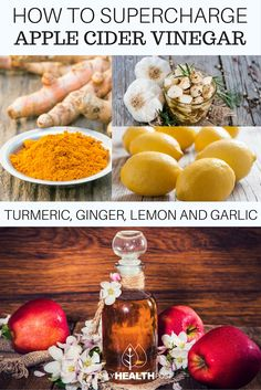 How To Supercharge Apple Cider Vinegar With Turmeric, Ginger, Lemon And Garlic @dailyhealthpost