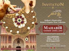 *MAHABIR DANWAR JEWELLERS(kolkata)*  Favourite jeweller of Kolkata Invites you at *JAS Jewellery Show*  *20th-23rd Aug,at JECC *Sitapura,jaipur* Showcasing exclusive award winning  *Bridal jewellery collection* in Gold & Diamond.