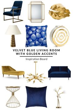 Velvet Blue Living Room With Golden Accents Inspiration Board. Make a bold state. Velvet Blue Living Room With Golden Accents Inspiration Board. Make a bold statement with this deep blue and gold look l. Blue And Gold Living Room, Navy Living Rooms, Blue Living Room Decor, Living Room Accents, My Living Room, Living Room Interior, Living Room Designs, Blue Velvet Sofa Living Room, Glamour Living Room
