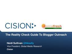 Blogger Outreach - Heidi Sullivan, SVP with Cision NA