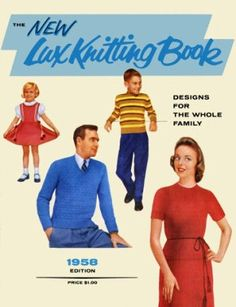 New Lux Knitting Book 1958 family fashion, sweaters and gifts Vintage Knitting Patterns Book for download