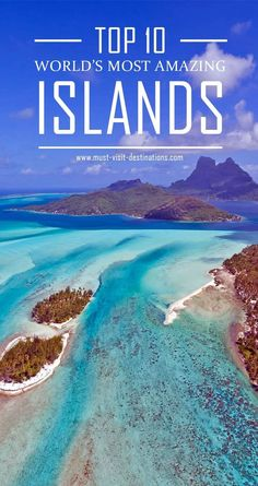 Amazing and Beautiful Bora Bora Top 10 World`s Most Amazing Exotic Islands Bora Bora, Tahiti, Vacation Destinations, Dream Vacations, Vacation Spots, Romantic Vacations, Places Around The World, Travel Around The World, Beautiful Islands