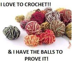 I love to Crochet!