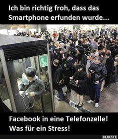Ich bin richtig froh, dass das Smartphone erfunden wurde.. | Lustige Bilder, Sprüche, Witze, echt lustig