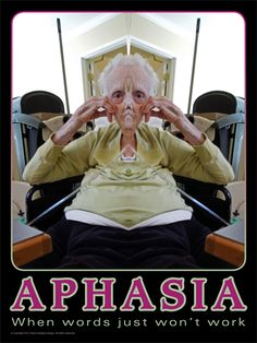 Aphasia, when words just won't work