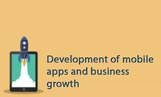 Does mobile app helps a business to grow?