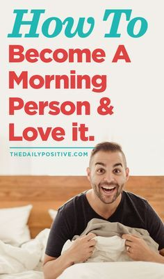 Statistics show the most successful people in the world are… you guessed it. Morning people. So how can we amplify our motivation and energy in the morning? How can we change the behaviors we associate with 6:00am?