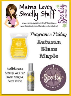 Fragrance Friday {Scentsy Pick of the Week} - Autumn Blaze Maple