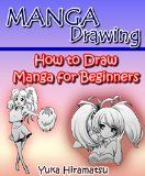 Free Kindle Book -   Manga Drawing: How to Draw Manga for Beginners Check more at http://www.free-kindle-books-4u.com/arts-photographyfree-manga-drawing-how-to-draw-manga-for-beginners/