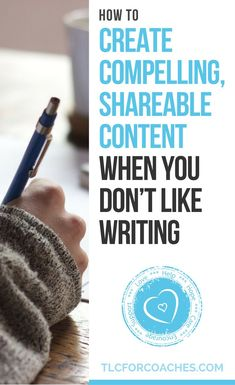 If you hate to write or feel you're just not good at it, there are plenty of other ways to create shareable content on a regular basis without ever putting your fingers to a keyboard (much). #writing #content #blogging #shareable  via @tlcforcoaches