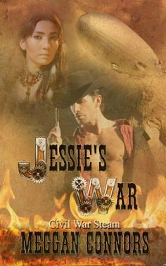 Jessie's War (Civil War Steampunk) by Meggan Connors, http://www.amazon.com/dp/B00BWACFE6/ref=cm_sw_r_pi_dp_0V4Ktb043C3ZY
