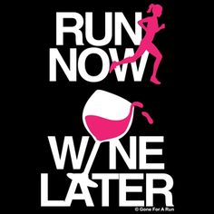 Run now.  Wine later.
