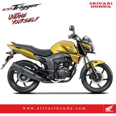 Trigger the New Excitement Best in Class mileage of 60kmpl*,150cc CB Trigger offers the perfect mix of masculine and aggressive design,superb performance and fuel efficiency.