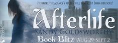 Tome Tender: Afterlife by Sandy Goldsworthy Blitz and Giveaway