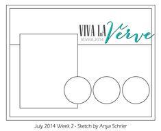 Viva la Verve July 2014 Week 2 Card Sketch Sketch designed by Anya Schrier #vivalaverve #vervestamps #cardsketches