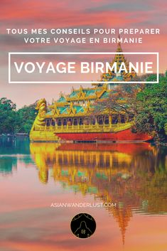 Voyage Birmanie - Tous mes conseils pour préparer votre voyage en Birmanie (Myanmar) #Voyage #Birmanie #Myanmar #Blog #Asie #AsianWanderlust