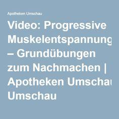 Video: Progressive Muskelentspannung – Grundübungen zum Nachmachen | Apotheken Umschau