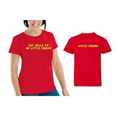 We Match! Say Hello To My Little Friend Women's Scoop Neck & Baby/Kids Matching T-Shirt Set (12 Months Child, Women's Cut 2XL, Red) We Match! http://www.amazon.com/dp/B0154QAYFK/ref=cm_sw_r_pi_dp_GZkcwb1RXPVZ2