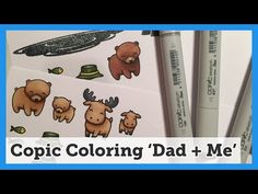 "Copic Coloring ""Dad + Me"" Lawn Fawn stamp set - Video #010 - YouTube"