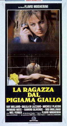 La ragazza dal pigiama giallo (1977) (The Girl in the Yellow Pajamas) Stars: Ray Milland, Dalila Di Lazzaro, Michele Placido, Mel Ferrer ~ Director: Flavio Mogherini