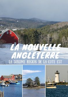 Une région au nord-est des Etats-Unis, que j'adore arpenter, à toutes les saisons : la Nouvelle Angleterre.