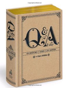 Q and A a Day: 5-Year Journal by Potter Style, http://www.amazon.com/dp/0307719774/ref=cm_sw_r_pi_dp_TurUpb1AFBQ34