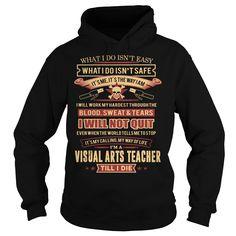 VISUAL ARTS TEACHER, Order HERE ==> https://www.sunfrog.com/LifeStyle/VISUAL-ARTS-TEACHER-94186183-Black-Hoodie.html?id=41088