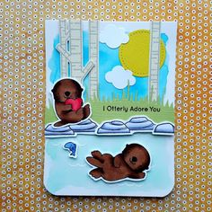 """A friendship card created with the """"Otterly Love You"""" stamp set from """"My Favorite Things""""."""