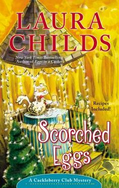 Scorched Eggs - Laura Childs