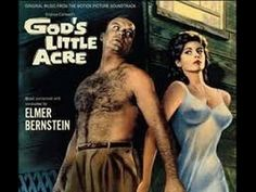 """""""God's Little Acre"""" United Artists). Music from the movie soundtrack. Old Movies, Great Movies, Elmer Bernstein, Robert Ryan, Tina Louise, Love Scenes, Lp Cover, Original Music, Love Movie"""