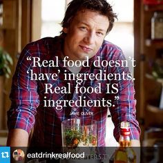 Real food, who says it better then Jamie Oliver – myaloevera.dk/… Real food, who says it better then Jamie Oliver – myaloevera. Health And Nutrition, Health And Wellness, Health Tips, Nutrition Quotes, Health Facts, Cheese Nutrition, Food Quotes, Health Quotes, Eating Quotes