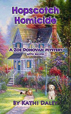 Hopscotch Homicide by Kathi Daley http://www.amazon.com/dp/1512333417/ref=cm_sw_r_pi_dp_E-wHvb1QBYP98