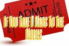 """Check out this great Brite: """"If You Take a Mags to the Movies.""""  It was made by my friend Mel...  She's one of five finalists to win $1000 from Britely.com!"""