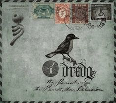 dredg - The Pariah, the Parrot, the Delusion