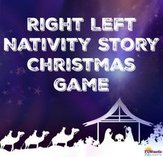 Right Left Nativity Story Christmas Game. Right Left Nativity Story Christmas Game - Funtastic Life. Right Left Nativity Story Christmas Game Christmas Skits, School Christmas Party, Christmas Gift Exchange, Christmas Games For Family, Christmas Program, Christmas Party Games, A Christmas Story, Kids Christmas, Christmas History